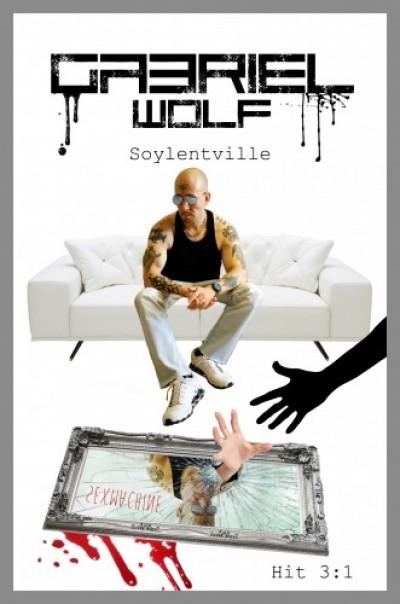 Wolf Gabriel - Soylentville