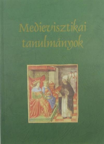 Marton Szabolcs  (Szerk.) - Teiszler Éva  (Szerk.) - Medievisztikai tanulmányok