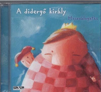Gréczi Ágnes - Szokolai Péter - Vörös Enikő - A didergő király - CD