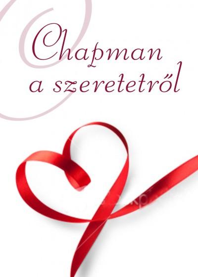 Gary Chapman - Chapman a szeretetről