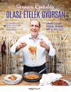 Gennaro Contaldo - Olasz ételek gyorsan
