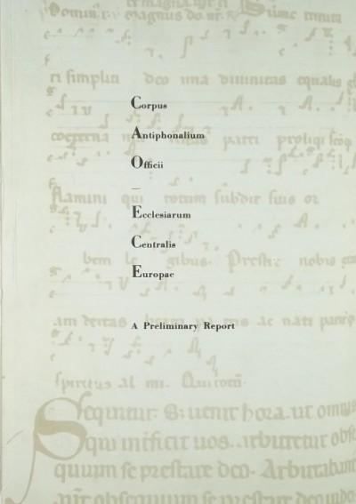 Dobszay László - Prószéky Gábor - Corpus Antiphonalium Officii