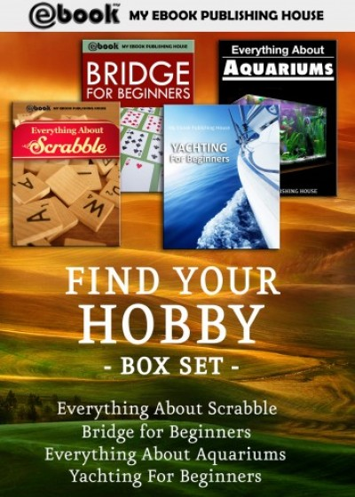 House My Ebook Publishing - Find Your Hobby Box Set