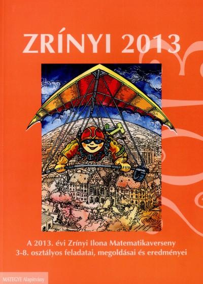 Csordás Mihály - Csordás Péter - Héjja Norbert - Koleszár Edit - Nagy Tibor - Szabó István - Zrínyi 2013
