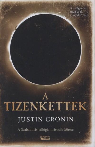 Justin Cronin - A Tizenkettek