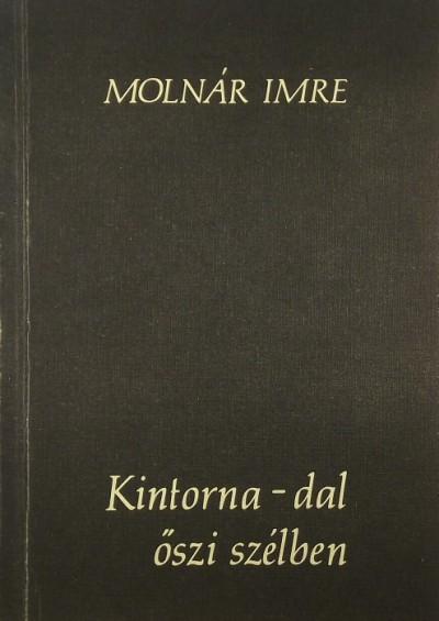Molnár Imre - Kintorna-dal őszi szélben