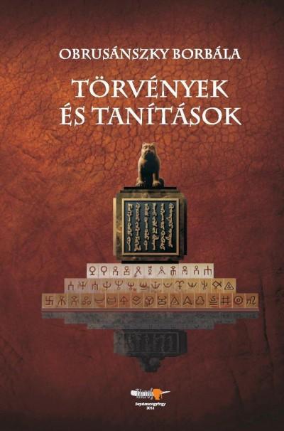 Dr. Obrusánszky Borbála - Törvények és tanítások