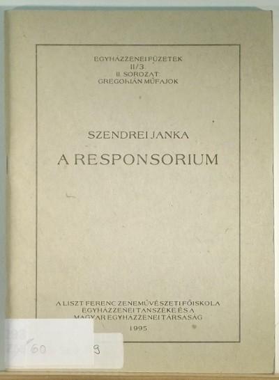 Szendrei Janka - A responsorium
