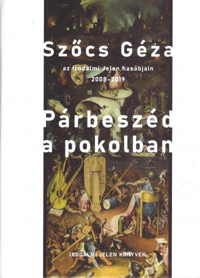 Szőcs Géza - Párbeszéd a pokolban