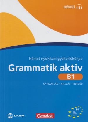 Friederike Jin - Ute Voss - Grammatik aktiv B1 N�met nyelvtani gyakorl�k�nyv (CD-mell�klettel)