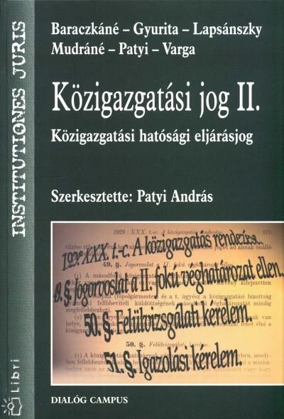 Patyi András  (Szerk.) - Közigazgatási jog II.