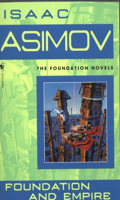 Isaac Asimov - Foundation and Empire