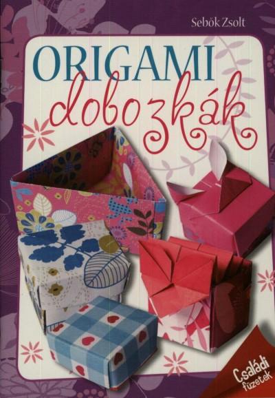 Sebők Zsolt - Origami dobozkák
