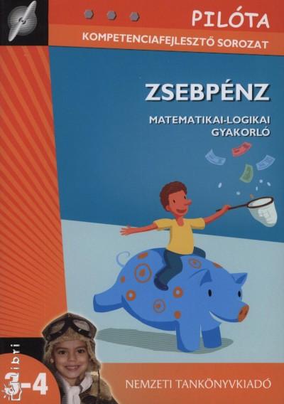 Szabó Ottilia - Zsebpénz - Matematikai-logikai gyakorló