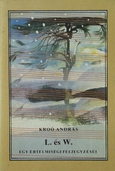 Kroó András - L. és W.