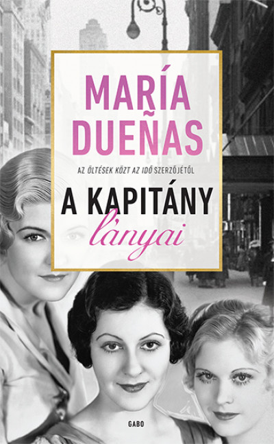 María Duenas - A Kapitány lányai