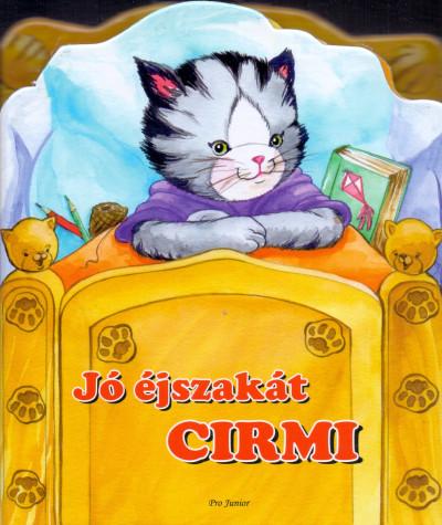 - Jó éjszakát Cirmi