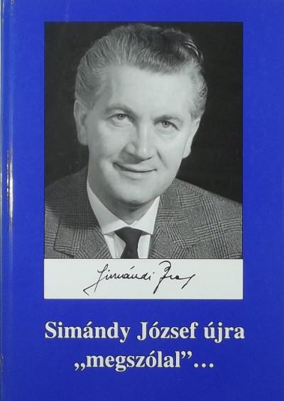 """Simándi Péter  (Összeáll.) - Simándy József újra """"megszólal""""..."""