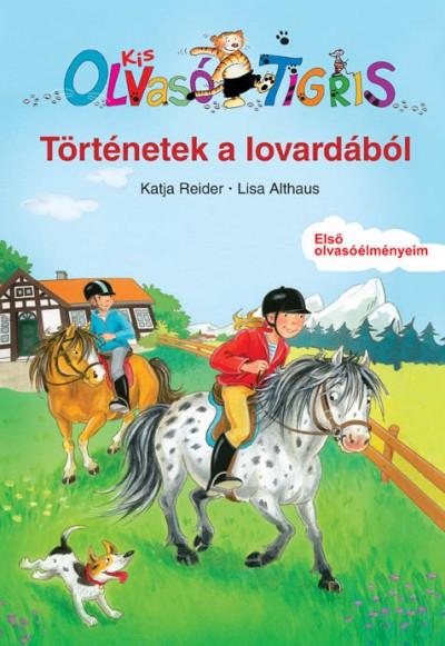 Lisa Althaus - Katja Reider - Történetek a lovardából
