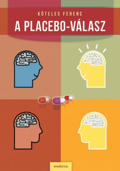 Köteles Ferenc - A placebo-válasz