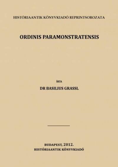 Dr. Basilius Grassl - Ordinis paramonstratensis