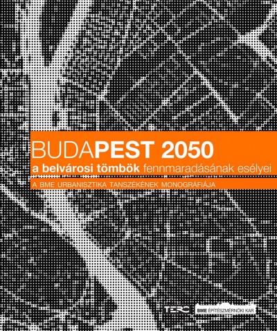 Alföldi György  (Szerk.) - Budapest 2050
