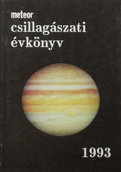 Mizser Attila  (Szerk.) - Taracsák Gábor  (Szerk.) - Meteor csillagászati évkönyv 1993
