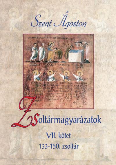 Szent Ágoston - Zsoltármagyarázatok - VII. kötet