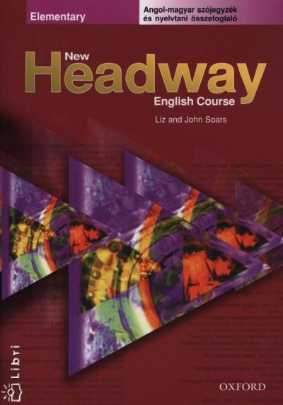 John Soars - Liz Soars - Elekes Katalin  (Szerk.) - New Headway Elementary