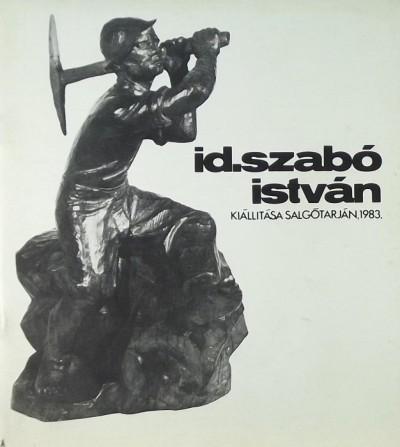 - id. Szabó István kiállítása