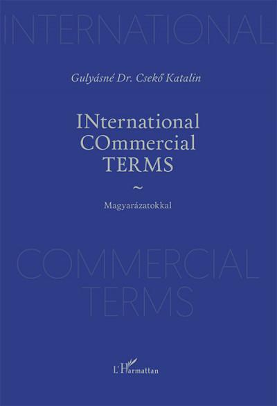 Gulyásné Dr. Csekő Katalin - INternational COmmercial TERMS