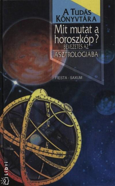 Kisbán Gyula  (Szerk.) - Mit mutat a horoszkóp?