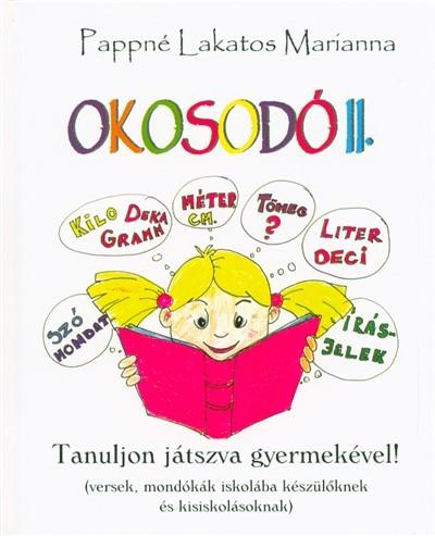 Pappné Lakatos Marianna - Okosodó II.