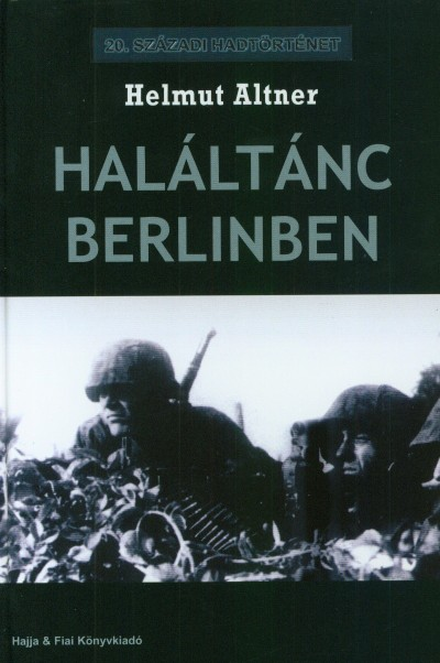 Helmut Altner - Haláltánc Berlinben