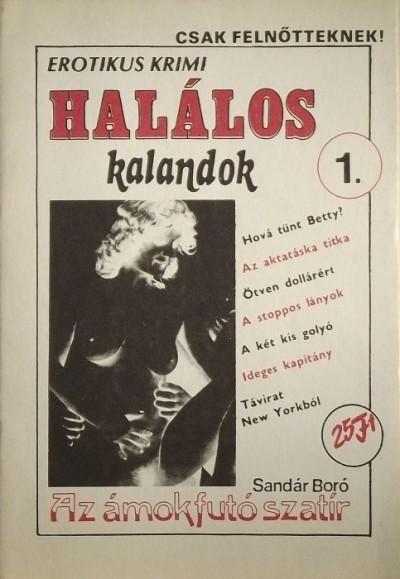 Sandár Boró - Az ámokfutó sztár
