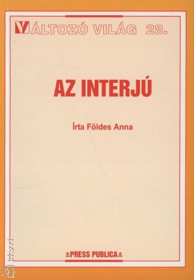 Földes Anna - Az interjú