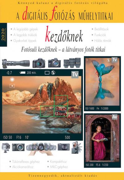 Enczi Zoltán - Richard Keating - A digitális fotózás műhelytitkai kezdőknek - 2020