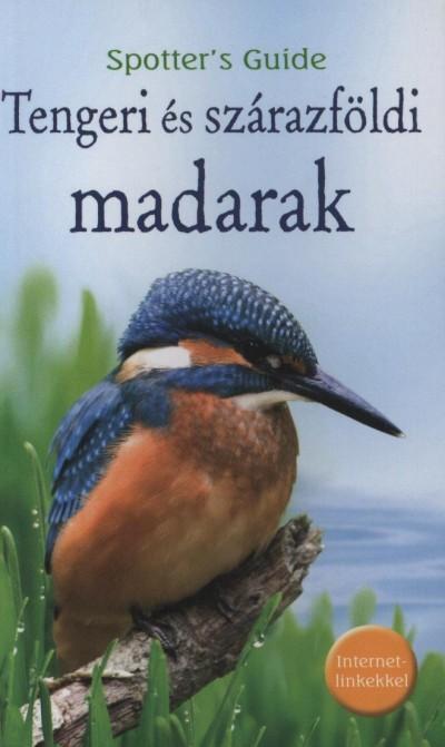 Simon Tudhope  (Szerk.) - Tengeri és szárazföldi madarak