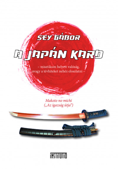 Sey Gábor - A japán kard