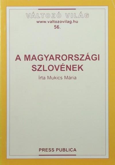 Mukicsné Kozár Mária - A magyarországi szlovének