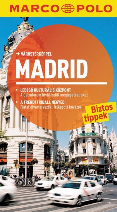 Martin Dahms - Lothar Schmidt - Marion Zorn  (Szerk.) - Madrid - Marco Polo