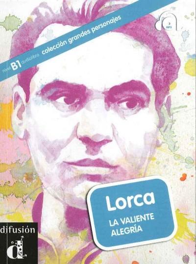 Aora Moreno - Lorca - La valiente alegría