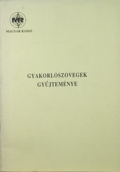 Wacha Imre  (Összeáll.) - Gyakorlószövegek gyűjteménye