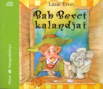 Lázár Ervin - Mikó István - BAB BERCI - HANGOSKÖNYV