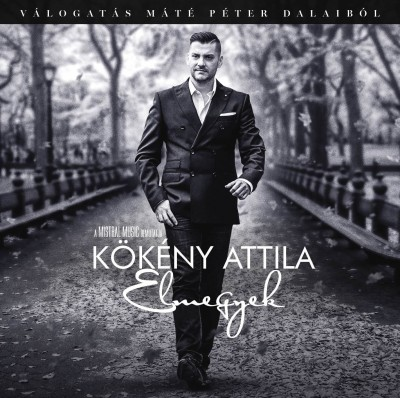 Kökény Attila - Elmegyek (Máté Péter dalok feldolgozása) - CD