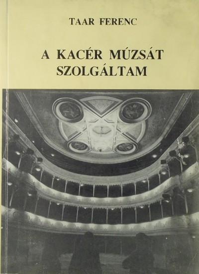 Taar Ferenc - A kacér múzsát szolgáltam