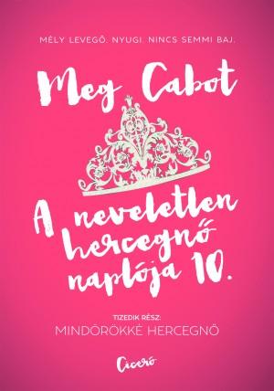 Meg Cabot - A neveletlen hercegn� napl�ja 10.