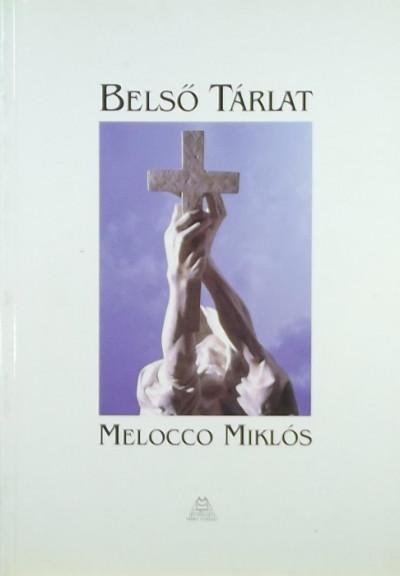 Melocco Miklós - Melocco Miklós