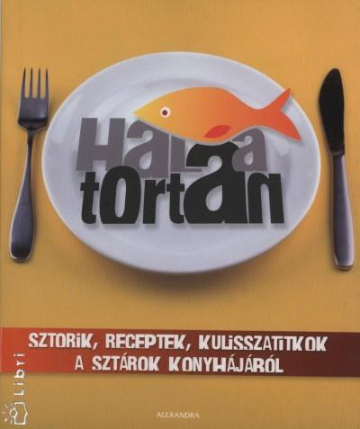 Búss Gábor Olivér  (Szerk.) - Kirády Attila  (Szerk.) - Trunkó Bence  (Szerk.) - Hal a tortán