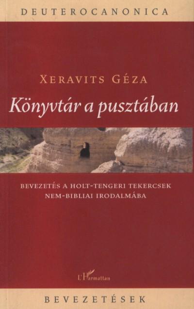 Xeravits Géza - Könyvtár a pusztában